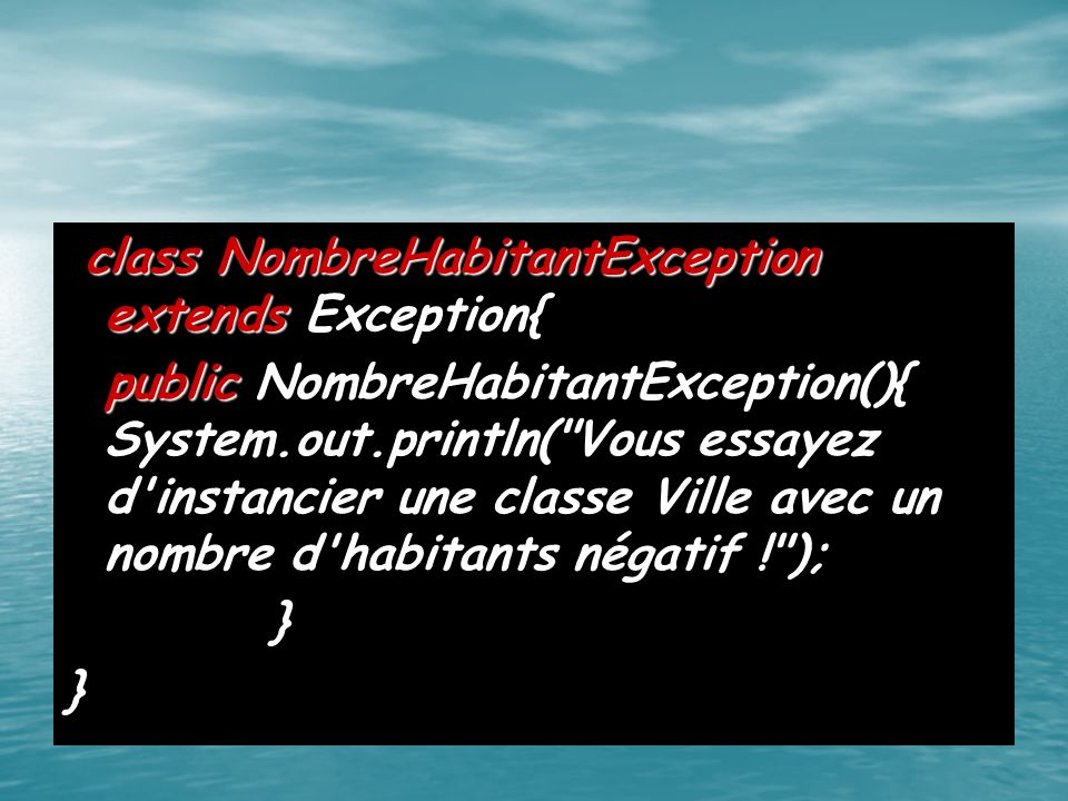 class NombreHabitantException extends Exception{