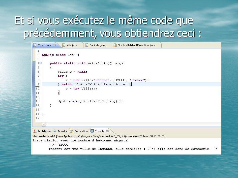 Et si vous exécutez le même code que précédemment, vous obtiendrez ceci :
