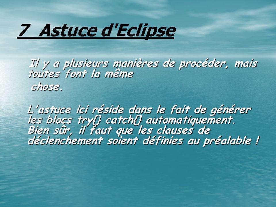 7_Astuce d Eclipse chose.