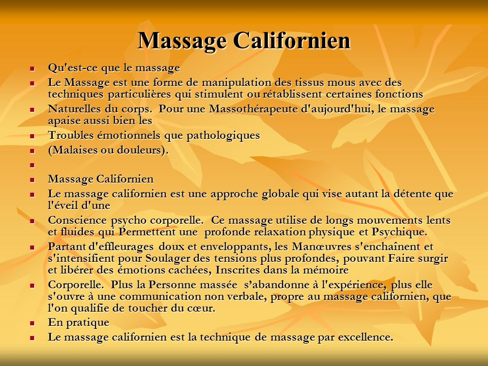 Massage Californien Qu est-ce que le massage