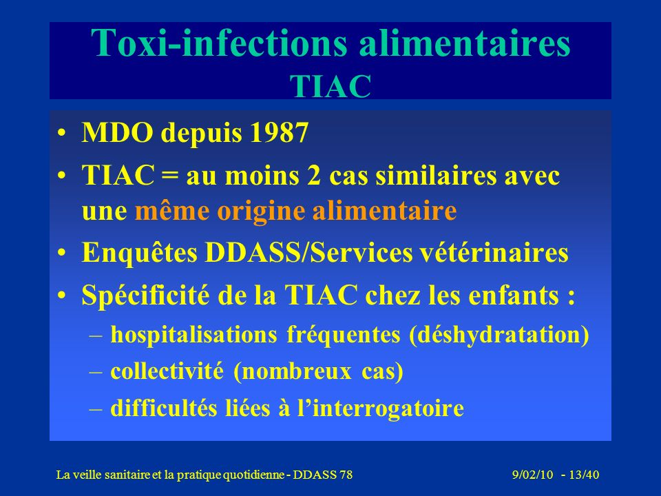 Toxi-infections alimentaires TIAC