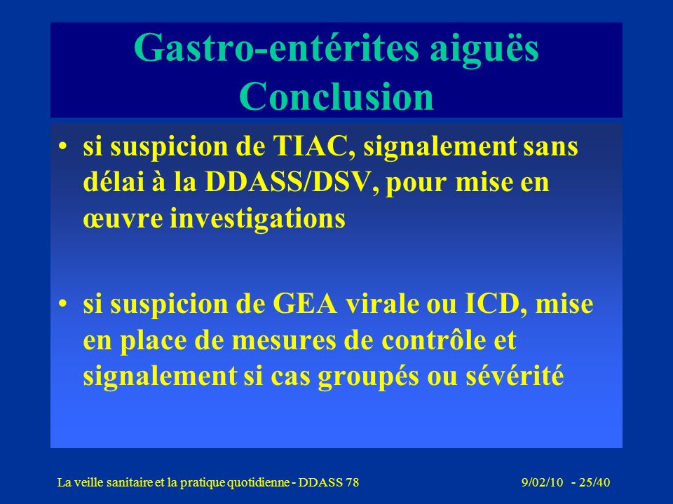 Gastro-entérites aiguës Conclusion