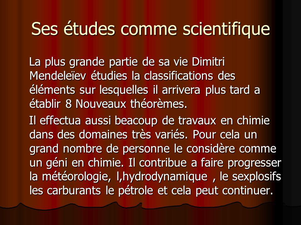 Ses études comme scientifique