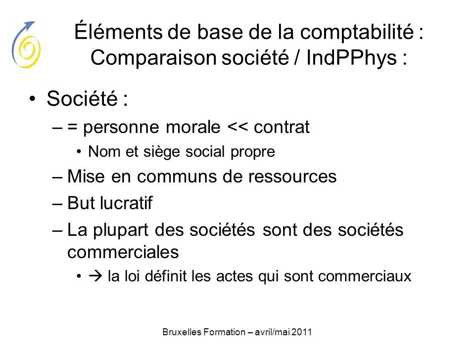 Éléments de base de la comptabilité : Comparaison société / IndPPhys :