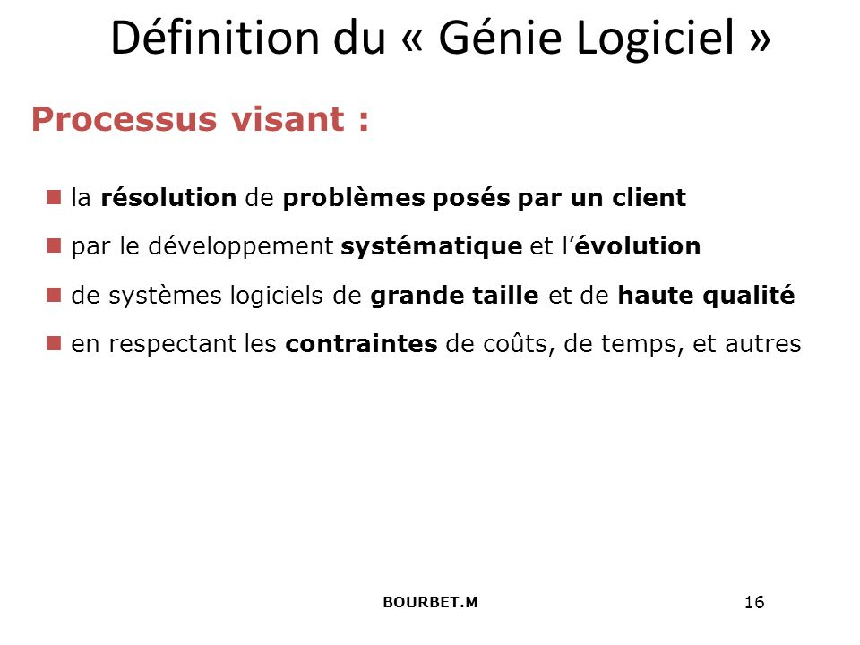Définition du « Génie Logiciel »