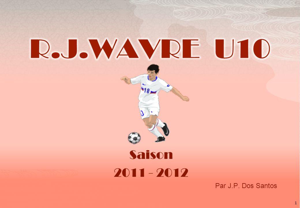 Saison 2011 - 2012 Par J.P. Dos Santos