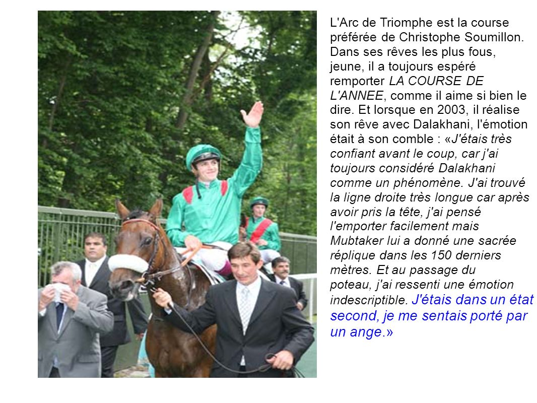L Arc de Triomphe est la course préférée de Christophe Soumillon