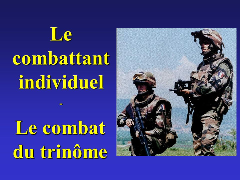 Le combattant individuel