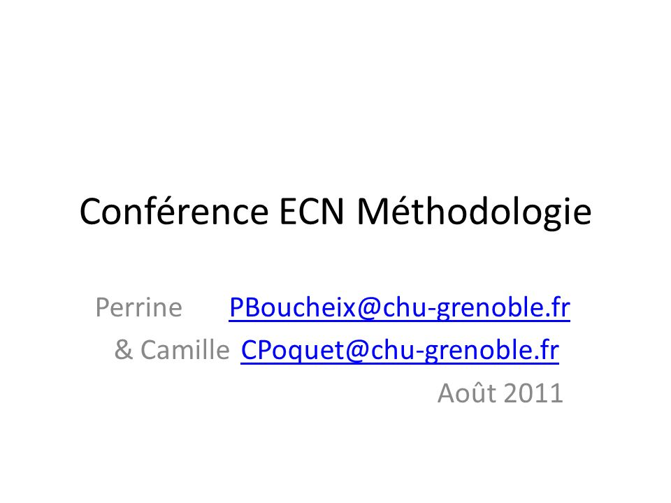 Conférence ECN Méthodologie