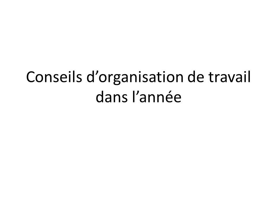 Conseils d'organisation de travail dans l'année