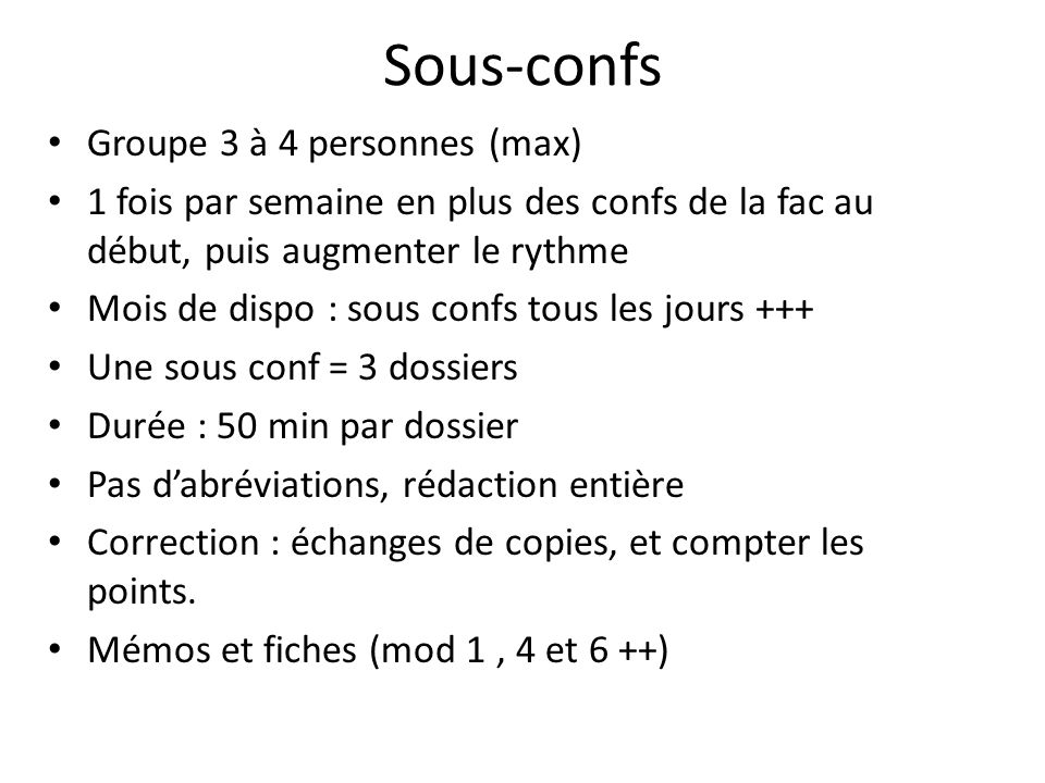 Sous-confs Groupe 3 à 4 personnes (max)