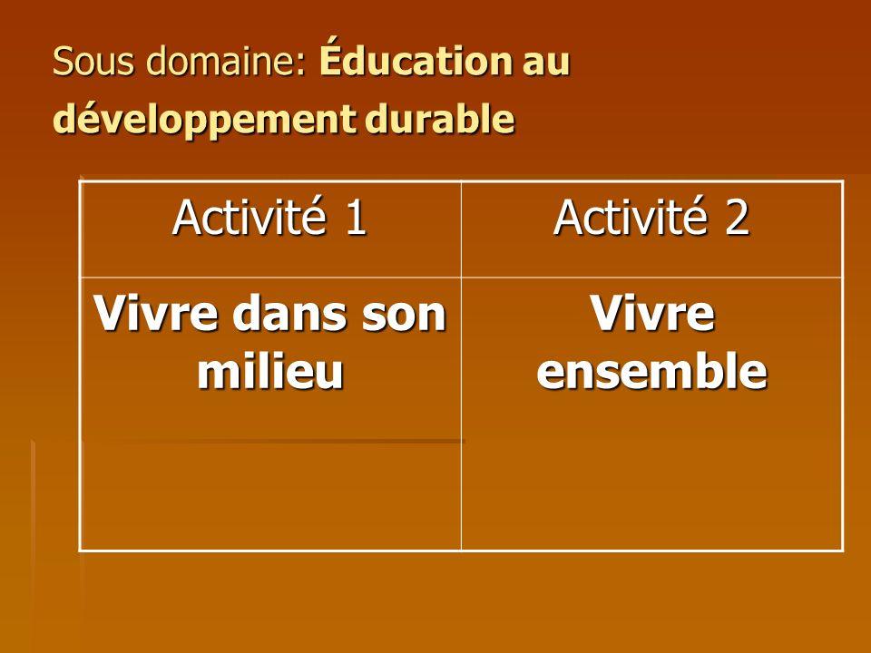 Sous domaine: Éducation au développement durable