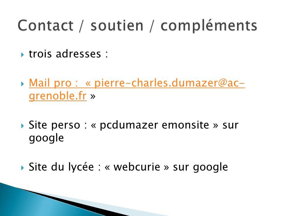 Contact / soutien / compléments