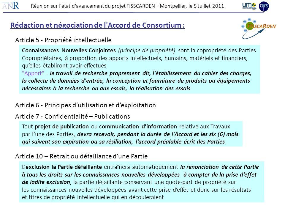 Rédaction et négociation de l Accord de Consortium :