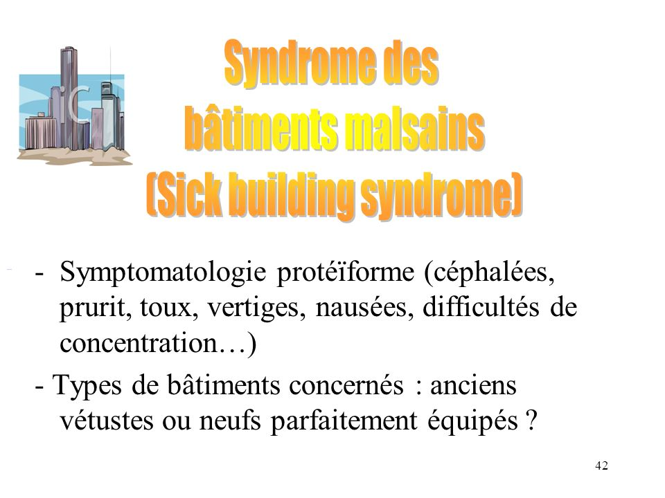 (Sick building syndrome)