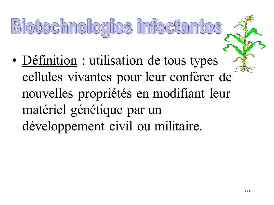Biotechnologies infectantes