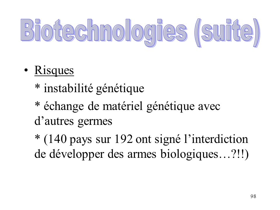 Biotechnologies (suite)