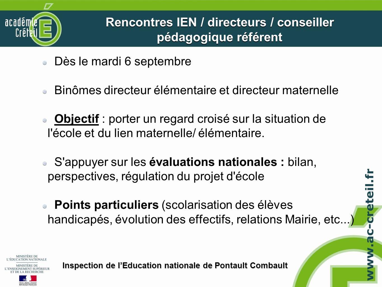 Rencontres IEN / directeurs / conseiller pédagogique référent