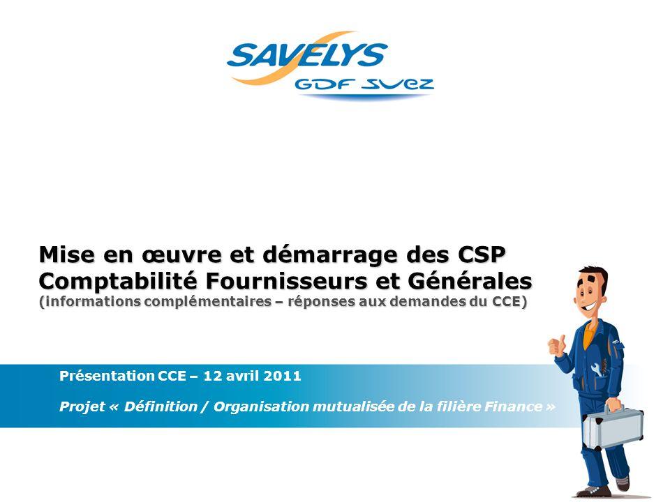 Mise en œuvre et démarrage des CSP Comptabilité Fournisseurs et Générales