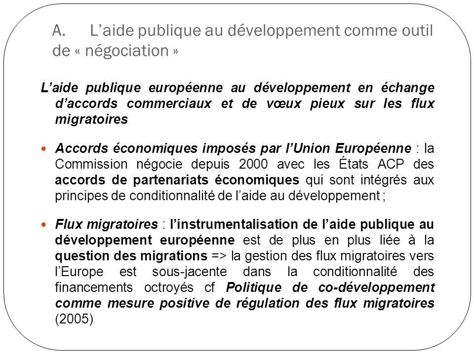 A. L'aide publique au développement comme outil de « négociation »