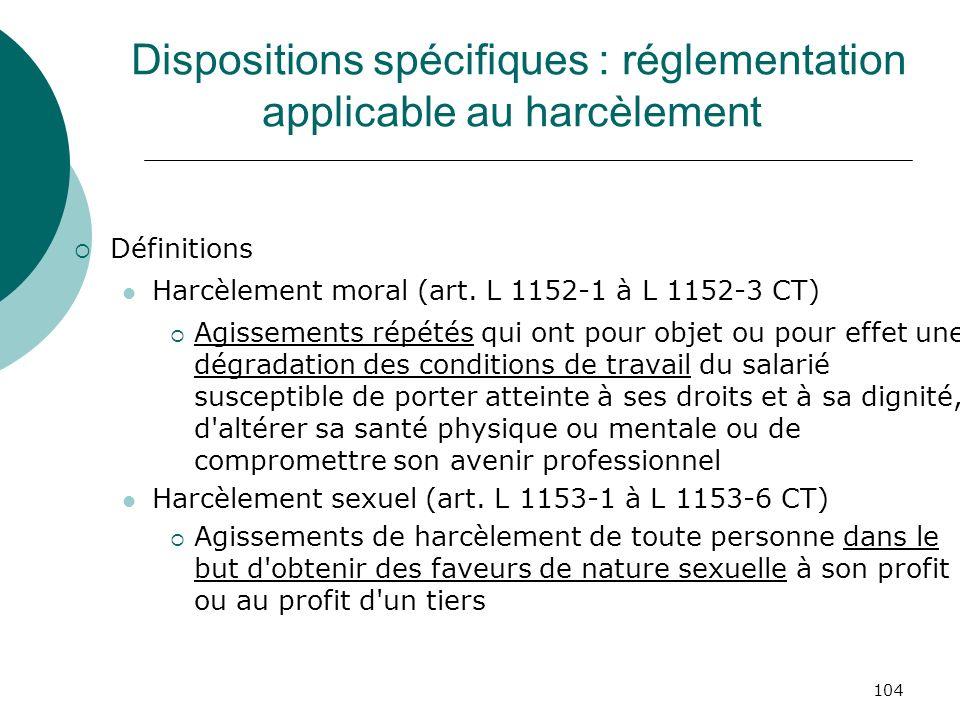 Dispositions spécifiques : réglementation applicable au harcèlement