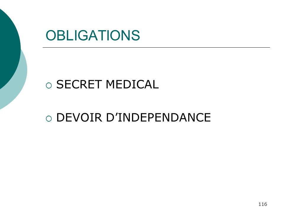 OBLIGATIONS SECRET MEDICAL DEVOIR D'INDEPENDANCE