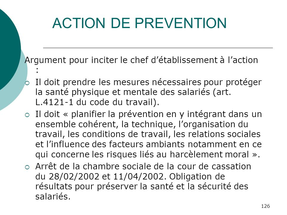 ACTION DE PREVENTION Argument pour inciter le chef d'établissement à l'action :