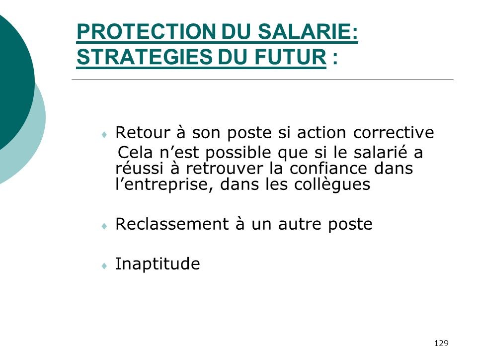 PROTECTION DU SALARIE: STRATEGIES DU FUTUR :
