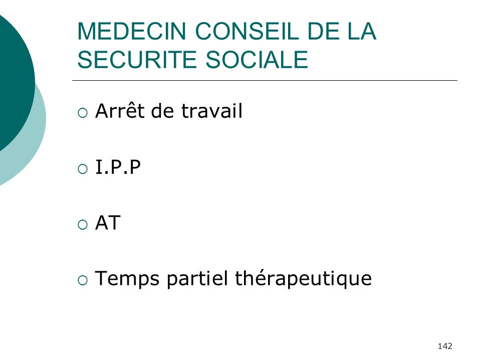 MEDECIN CONSEIL DE LA SECURITE SOCIALE