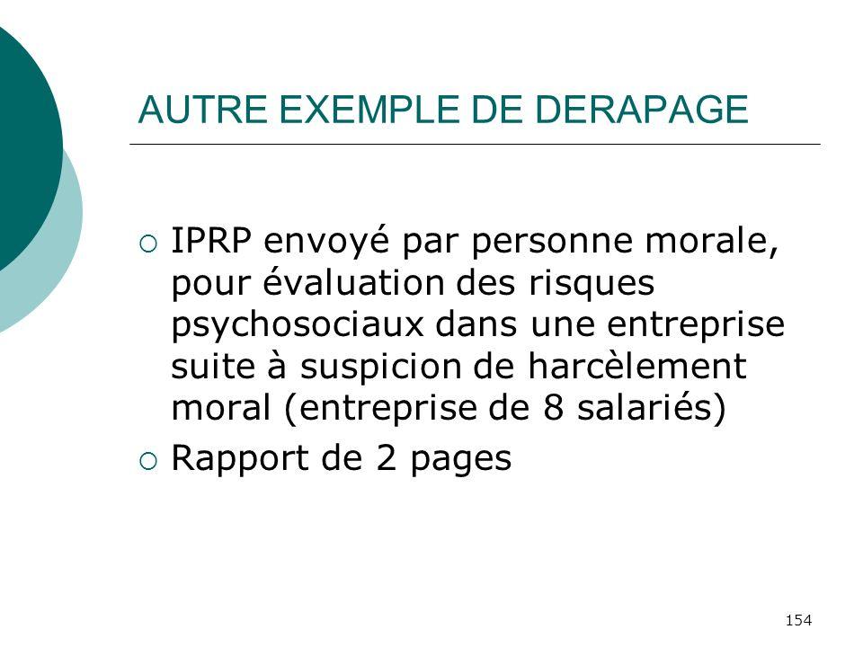 AUTRE EXEMPLE DE DERAPAGE