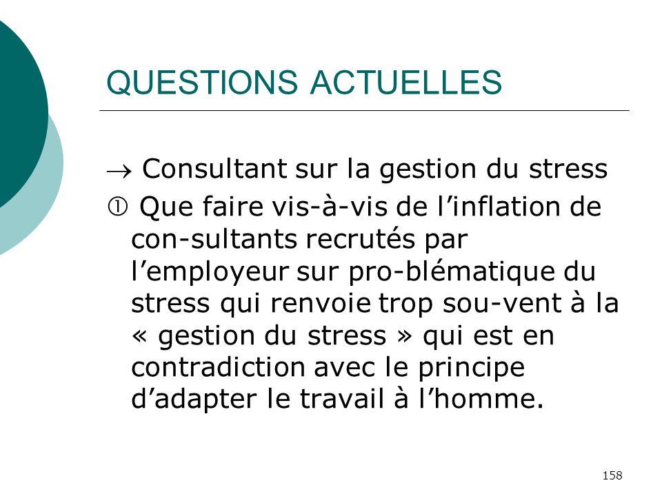 QUESTIONS ACTUELLES  Consultant sur la gestion du stress