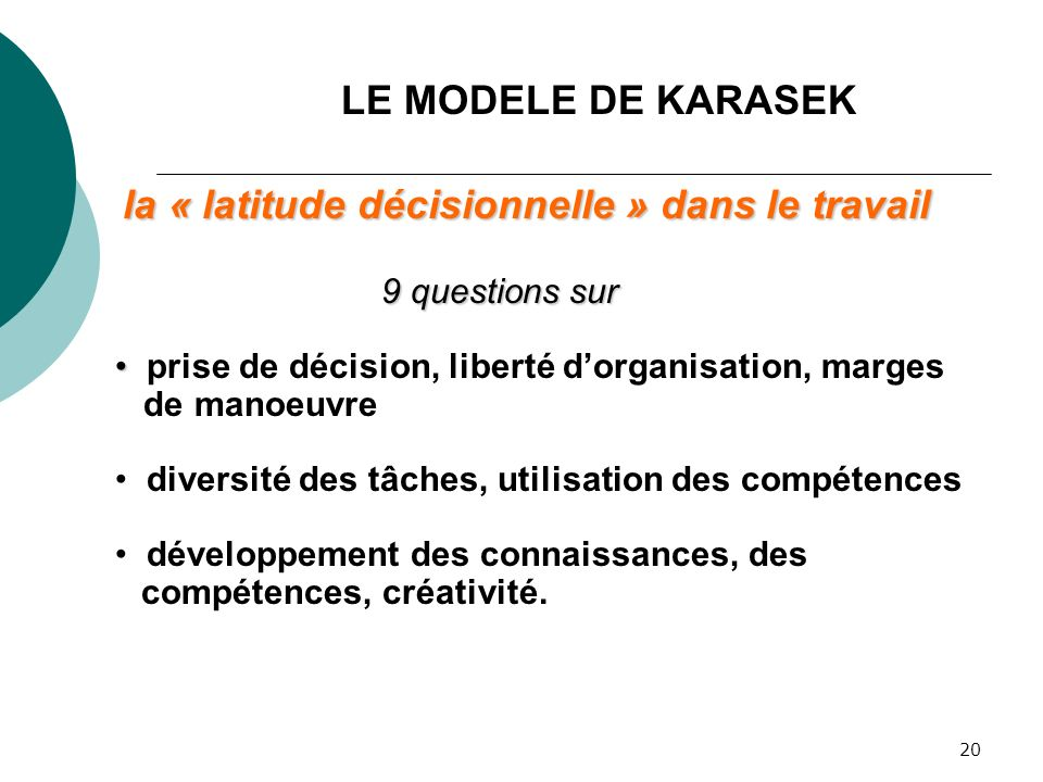 la « latitude décisionnelle » dans le travail