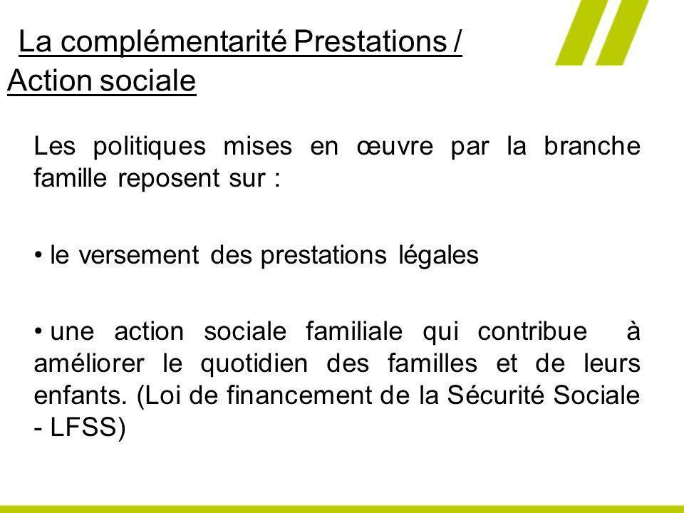 La complémentarité Prestations / Action sociale