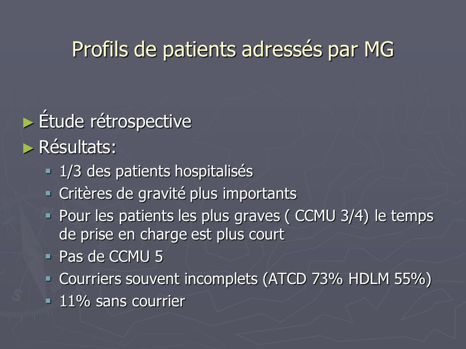 Profils de patients adressés par MG