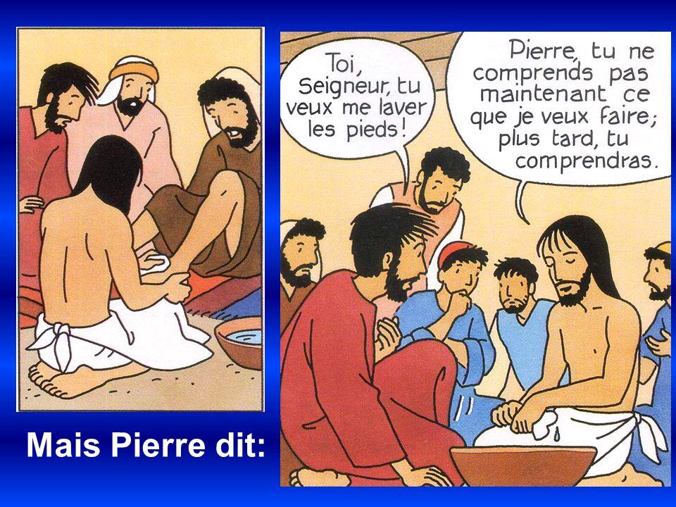 Mais Pierre dit: