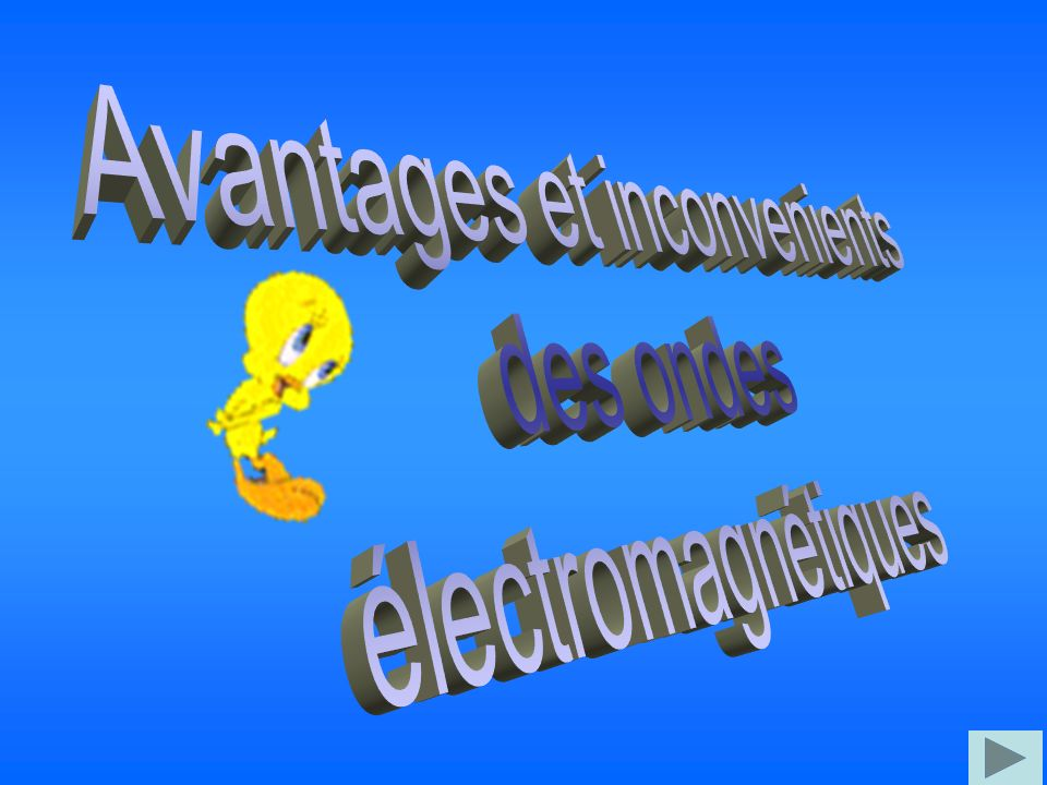 Avantages et inconvenients