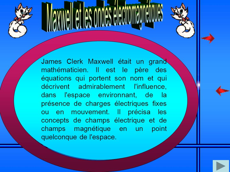 Maxwell et les ondes électromagnétiques