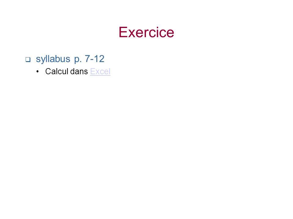 Exercice syllabus p. 7-12 Calcul dans Excel