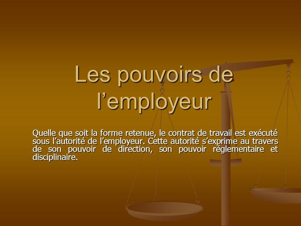 Les pouvoirs de l'employeur