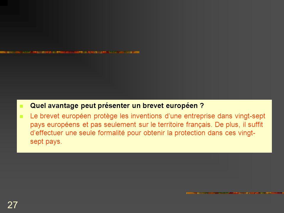 Quel avantage peut présenter un brevet européen