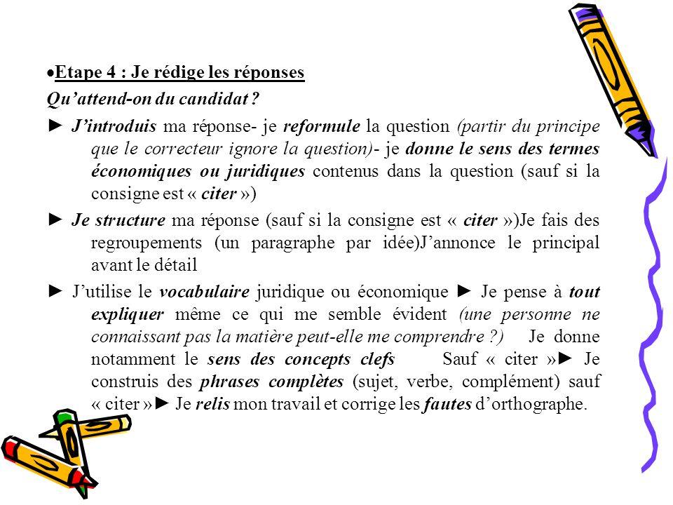 Etape 4 : Je rédige les réponses