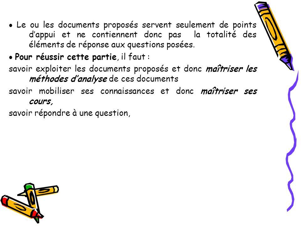  Le ou les documents proposés servent seulement de points d'appui et ne contiennent donc pas la totalité des éléments de réponse aux questions posées.