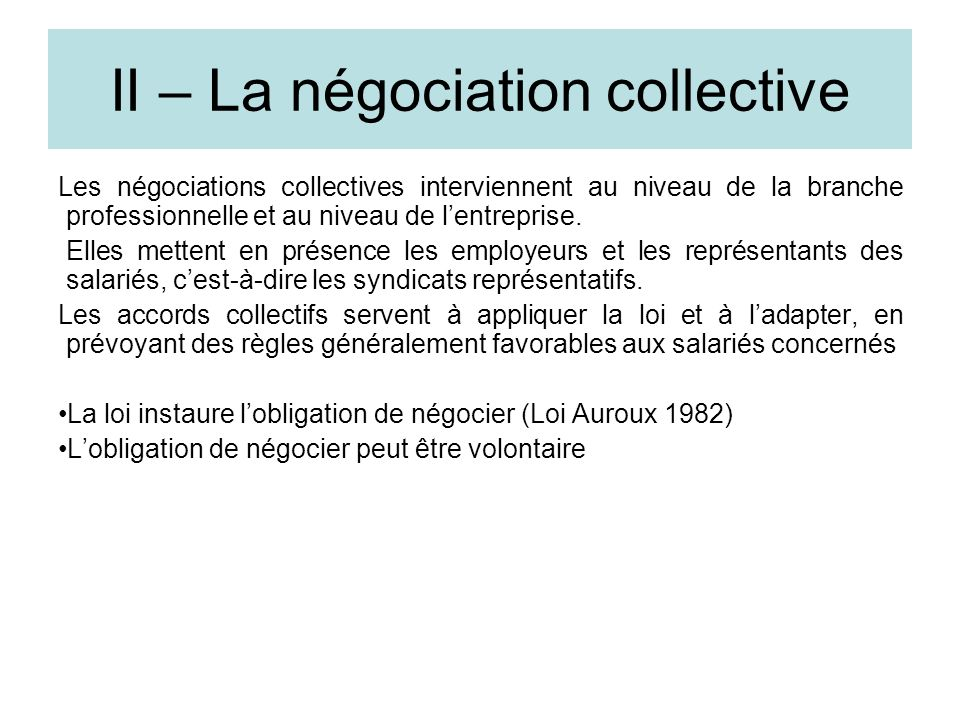II – La négociation collective