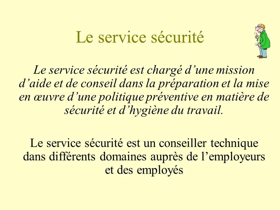 Le service sécurité