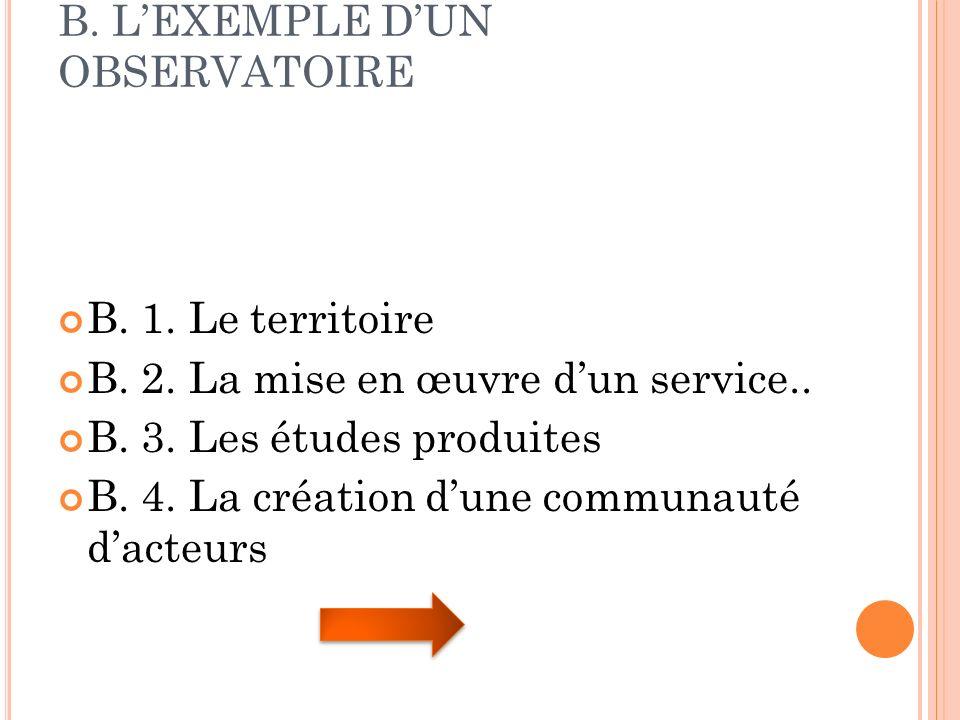 B. L'EXEMPLE D'UN OBSERVATOIRE