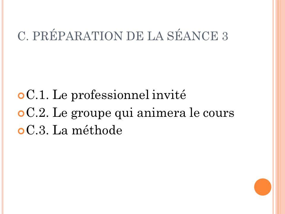 C. PRÉPARATION DE LA SÉANCE 3