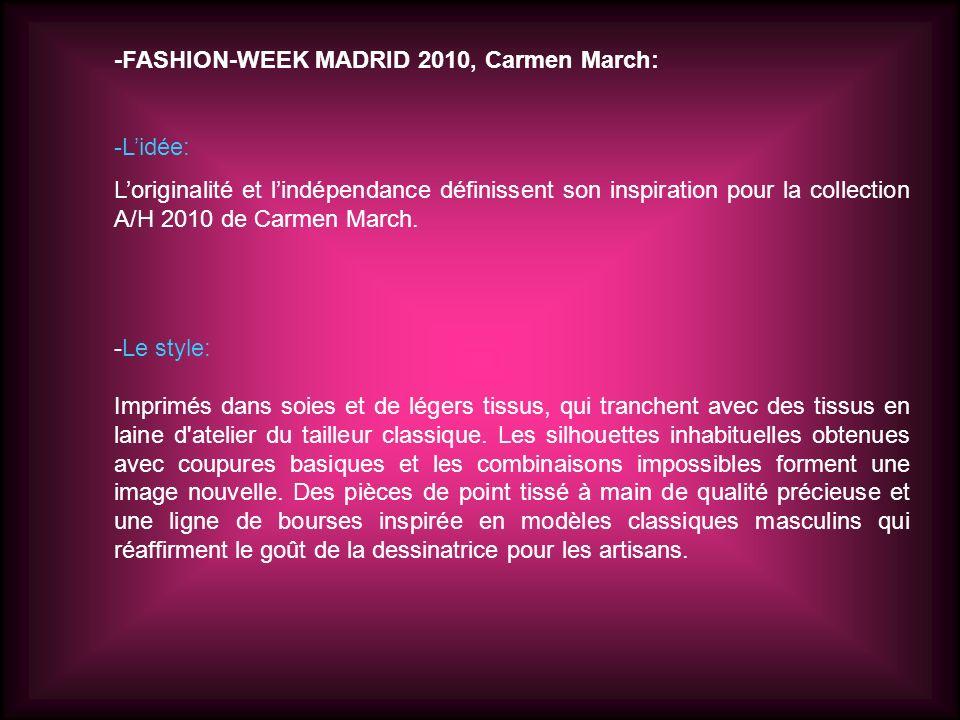 -FASHION-WEEK MADRID 2010, Carmen March: