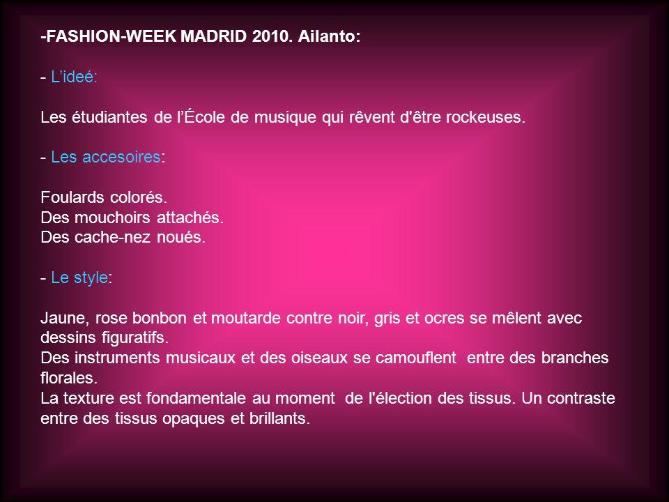 -FASHION-WEEK MADRID 2010. Ailanto: