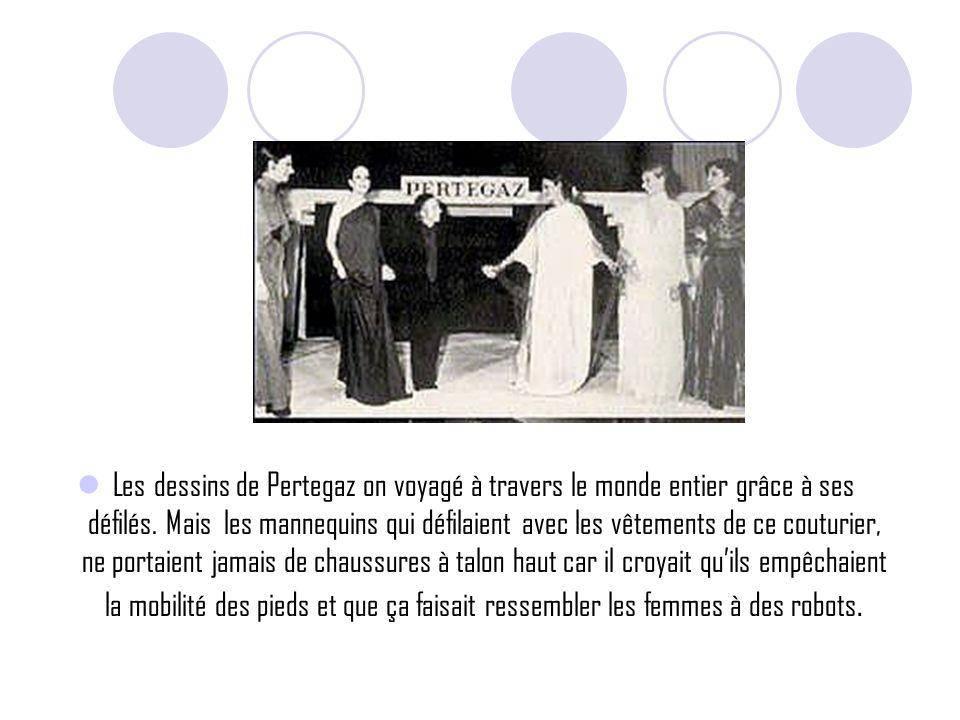 Les dessins de Pertegaz on voyagé à travers le monde entier grâce à ses défilés.