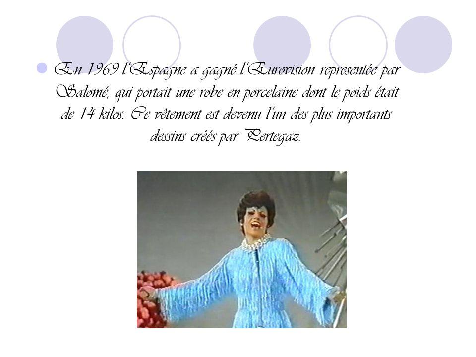 En 1969 l'Espagne a gagné l'Eurovision representée par Salomé, qui portait une robe en porcelaine dont le poids était de 14 kilos.